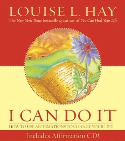 I Can Do It (Louise L. Hay Subliminal Mastery) by Louise L. Hay