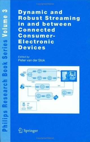 Dynamic and robust streaming in and between connected consumer-electronic devices by