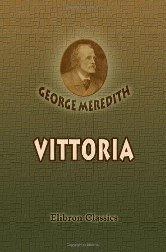 Vittoria by George Meredith