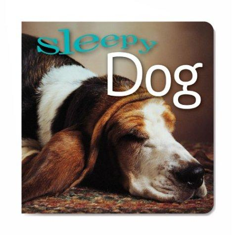 Sleepy Dog by Inc. Sterling Publishing Co.