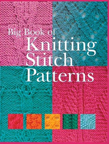Big Book of Knitting Stitch Patterns (Knitting) by Inc. Sterling Publishing Co.