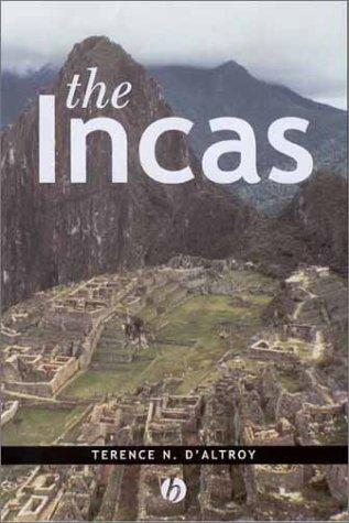 The Incas (The Peoples of America) by Terence N. D'Altroy