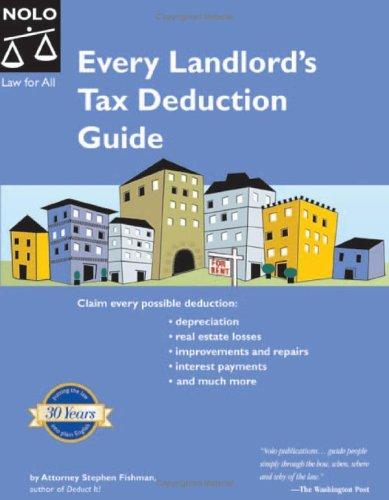 Every Landlord's Tax Deduction Guide (2nd Edition) by Stephen Fishman