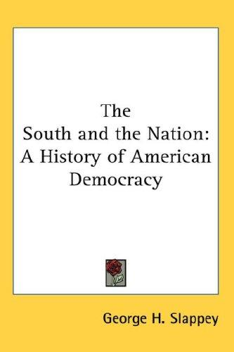 The South and the Nation by George H. Slappey