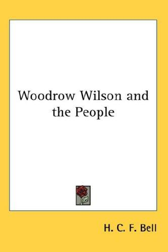 Woodrow Wilson and the People