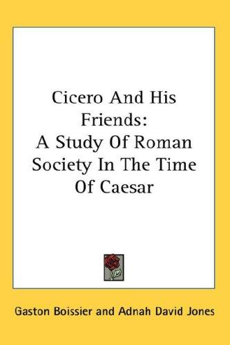 Cicero And His Friends