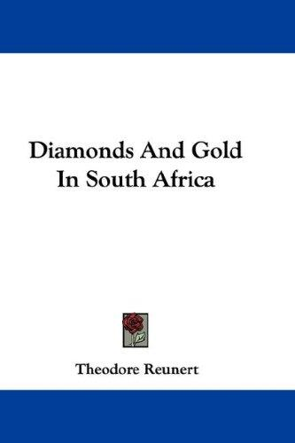 Diamonds And Gold In South Africa