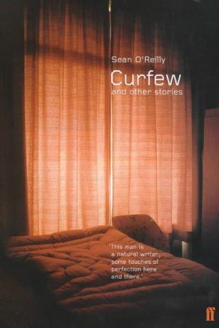 Curfew, and other stories by O'Reilly, Sean