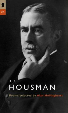 A. E. Housman (Poet to Poet) by A. E. Housman