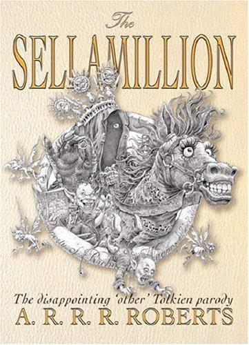 The Sellamillion by Adam Roberts