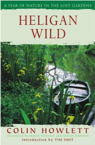 Heligan Wild by Colin Howlett