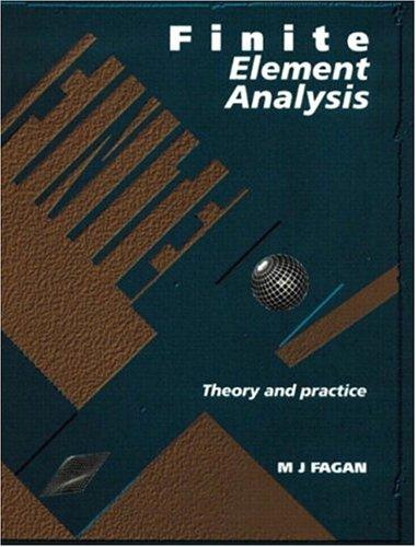 Finite Element Analysis by Mike Fagan