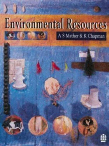 Environmental resources by Alexander S. Mather