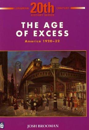 Age of Excess 20th Century (20th Century History) by Brooman