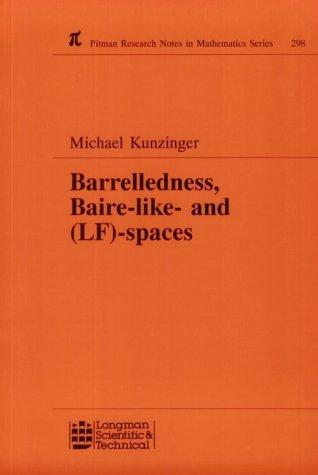 Barrelledness, Baire-like- and (LF)-spaces by M. Kunzinger