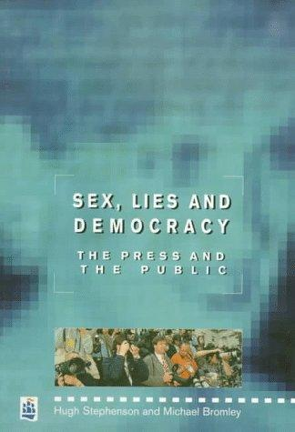 Sex, Lies and Democracy by Michael Bromley