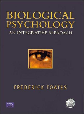 Biological Psychology by Fred Toates