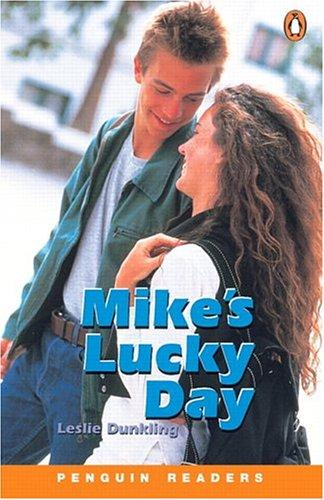 Mike's Lucky Day by L Dunkling