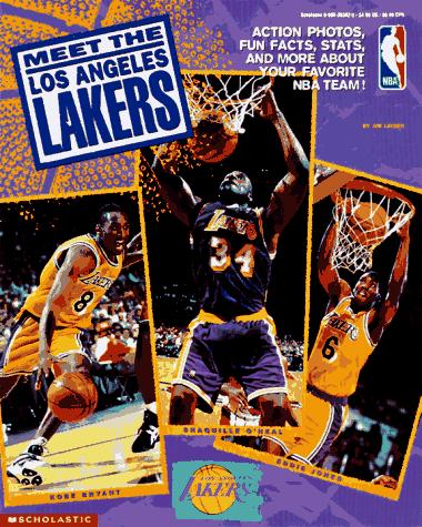 Meet the Los Angeles Lakers by Joseph Layden