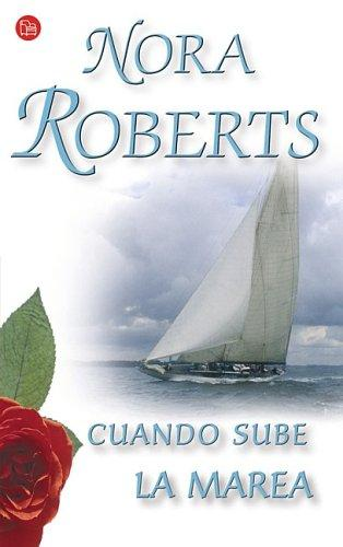 Cuando Sube la Marea (Rising Tides, The Chesapeake Bay) by Barbara Cartland, Carmen Valle