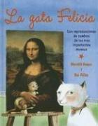 La Gata Felicia / Felicia the Cat by Miguel Angel Mendo
