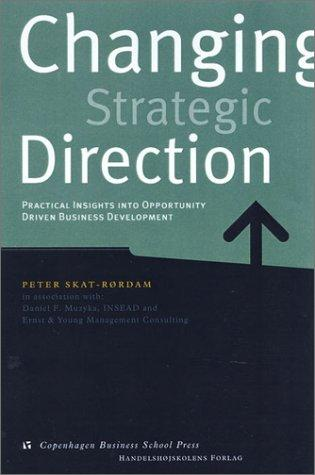 Changing Strategic Direction by Peter Skat-Rordam