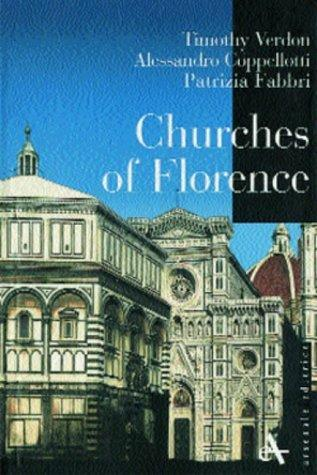 Churches of Florence pb (Piccoli Di Arsenale (English ed.).) by Timothy Verdon