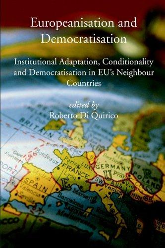 Europeanisation and Democratisation by Roberto Di Quirico
