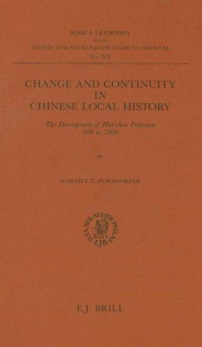Change and Continuity in Chinese Local History by Harriet T. Zurndorfer