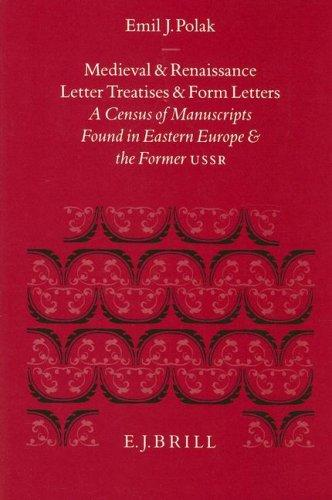 Medieval and Renaissance Letter Treatises and Form Letters