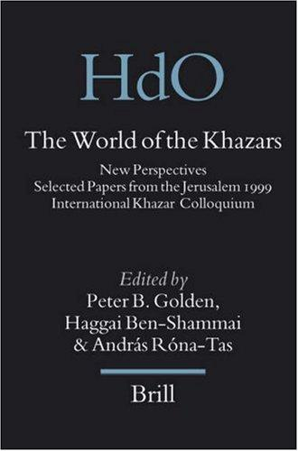The World of the Khazars: New Perspectives by