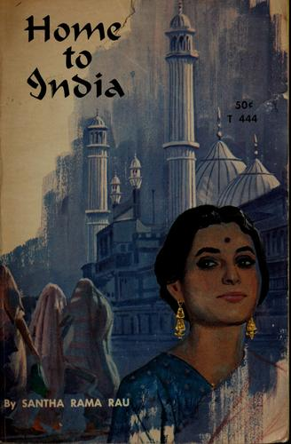 Home to India by Santha Rama Rau