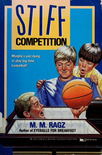 Stiff competition by M. M. Ragz