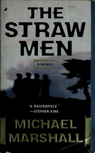 The straw men by Marshall, Michael