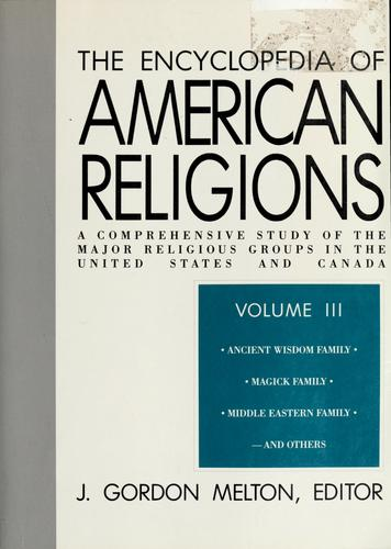 Encyclopedia of American religions by J. Gordon Melton, editor.