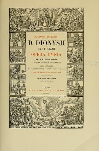 Doctoris ecstatici D. Dionysii Cartusiani Opera omnia by Denis the Carthusian