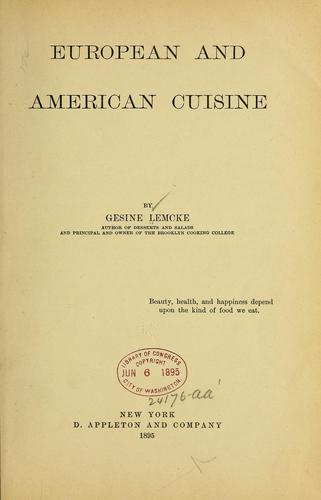 European and American cuisine by Lemcke, Gesine Knubel Mrs.