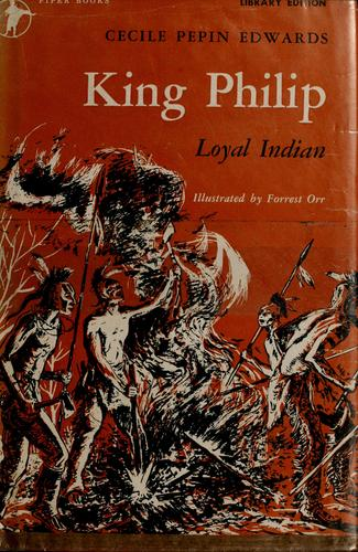King Philip by Cecile Pepin Edwards