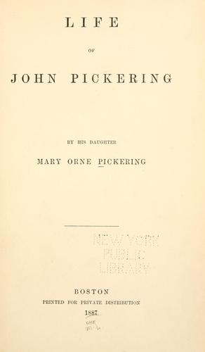 Life of John Pickering by Mary Orne Pickering