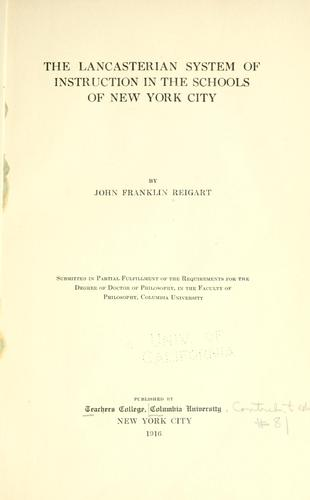 The Lancasterian system of instruction in the schools of New York City.
