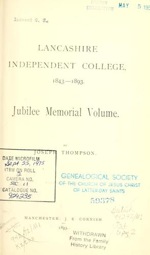 Lancashire Independent College, 1843-1893 by Joseph Thompson