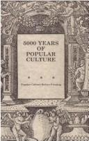 5000 years of popular culture by edited by Fred E. H. Schroeder.