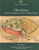 Herodotus and the explorers of the Classical age by Ann Gaines