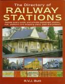 The Directory of Railway Stations by R. V. J. Butt
