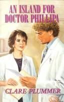 An island for Doctor Phillipa by Clare Plummer