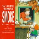 Where There's Smoke…