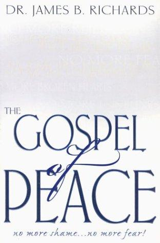 Gospel of Peace by James B. Richards