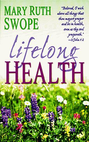 Lifelong health by Mary Ruth Swope