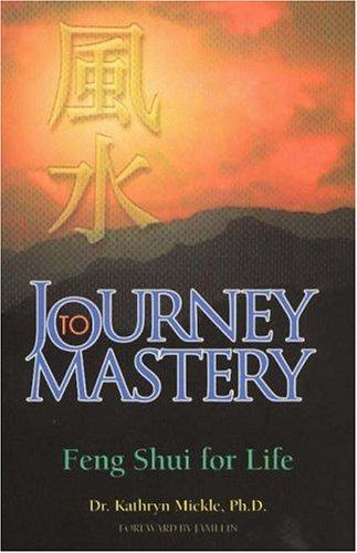 Journey to mastery by Kathryn M. Mickle