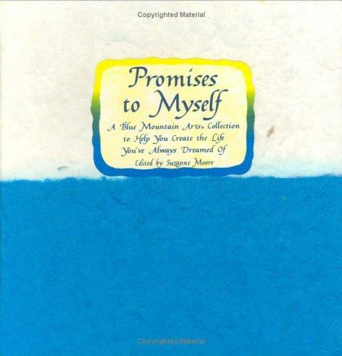 Promises to myself by edited by Suzanne Moore.